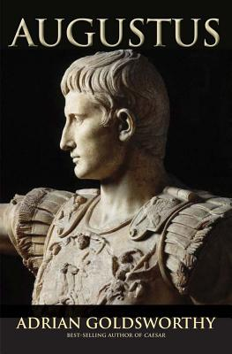 Augustus By Goldsworthy, Adrian