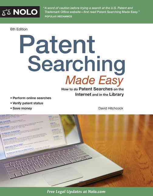 Patent Searching Made Easy By Hitchcock, David